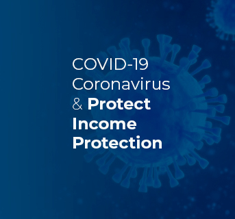 Coronavirus COVID-19 Income Protection Update
